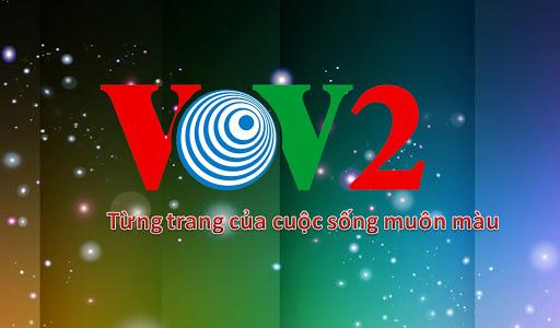 Báo giá quảng cáo trên VOV2 VOV4 VOV5
